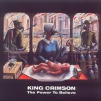 King Crimson: Power to believe