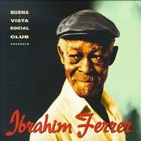 Ferrer, Ibrahim: Ibrahim Ferrer