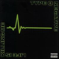 Type O Negative: Life is killing me
