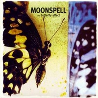 Moonspell: Butterfly effect