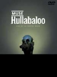 Muse: Hullabaloo