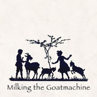 Milking the Goatmachine: Back from the goats... A GoatEborg fairytale