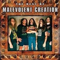 Malevolent Creation: Best of