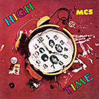 MC5 : High Time