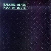 Talking Heads: Fear of music
