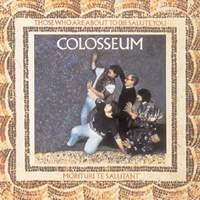 Colosseum: Those who are about to die we salute you