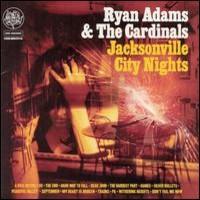 Adams, Ryan: Jacksonville city nights
