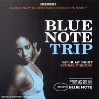 V/A : Blue note trip 1 - saturday night/sunday morning