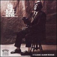 Dixon, Willie: I Am The Blues