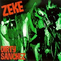 Zeke : Dirty sanchez