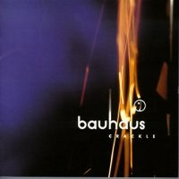 Bauhaus: Crackle -best of-