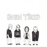 Disgrace : Born tired