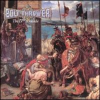 Bolt Thrower: The 4th crusade