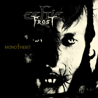 Celtic Frost: Monotheist