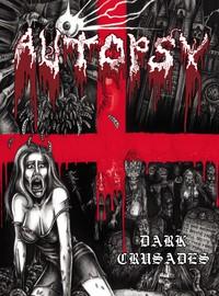 Autopsy: Dark crusades -cd+dvd