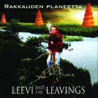 Leevi and The Leavings: Rakkauden planeetta