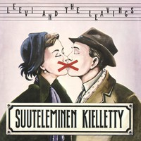Leevi and The Leavings : Suuteleminen kielletty