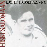 Salomaa, Hiski: Kootut teokset 1927-1931