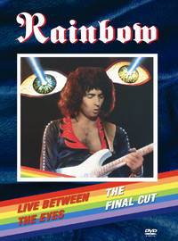 Rainbow: Final cut & Live between the eyes