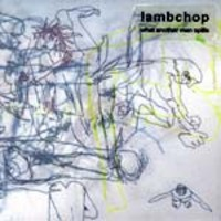 Lambchop: What another man spills