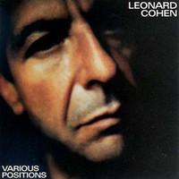 Cohen, Leonard: Various positions