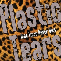 Plastic Tears: Nine lives never dies