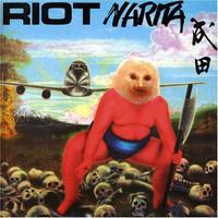 Riot: Narita