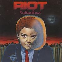 Riot: Restless breed