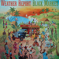 Weather Report : Black Market