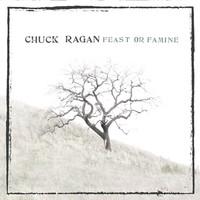 Ragan, Chuck: Feast or famine