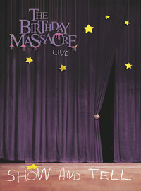 Birthday Massacre: Show And Tell - Live