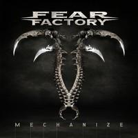 Fear Factory : Mechanize
