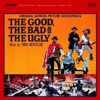 Morricone, Ennio: Good, the bad and the ugly