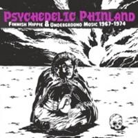 V/A: Psychedelic Phinland -Finnish Hippie & Underground Music 1967-1974