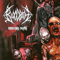 Bloodbath : Breeding death