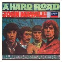 Mayall, John: A Hard Road