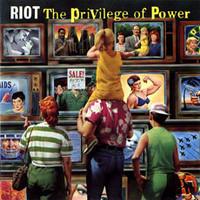 Riot: Privilege of Power