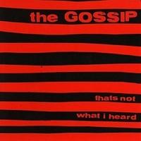 Gossip: Thats not what i heard