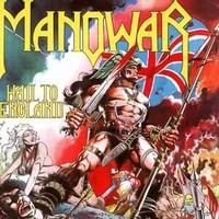 Manowar: Hail to England