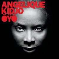 Kidjo, Angelique: ÕYÖ