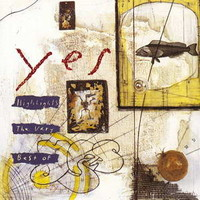 Yes: Highlights / The very best of Yes