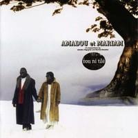 Amadou & Mariam: Sou Ni Tile