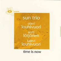 Sun Trio: Time is now