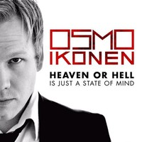 Ikonen, Osmo: Heaven or hell is just a state of mind