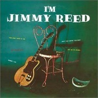 Reed, Jimmy : I'm Jimmy Reed