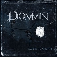 Dommin: Love is gone