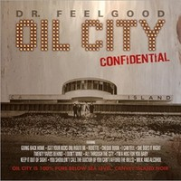 Dr Feelgood: Oil city confidential