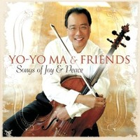 Ma, Yo-Yo: Songs of Joy and Peace