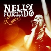 Furtado, Nelly : Loose - the concert