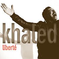 Khaled: Liberte